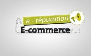 Impact de l'e-réputation sur les entreprises du e-commerce